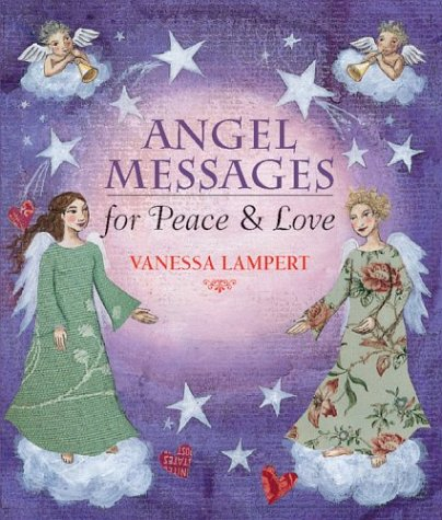 9781402714405: Angel Messages for Peace and Love