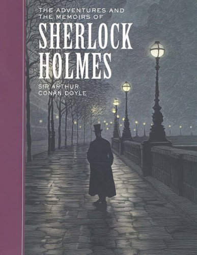 9781402714535: The Adventures of and the Memoirs of Sherlock Holmes (Sterling Children's Classics) (Sterling Unabridged Classics)