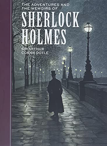 The Adventures of and the Memoirs of Sherlock Holmes (Sterling Children's Classics) (Sterling Unabridged Classics)