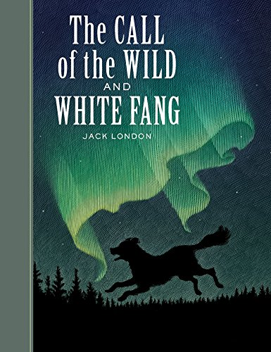 9781402714559: The Call of the Wild and White Fang (Sterling Unabridged Classics)