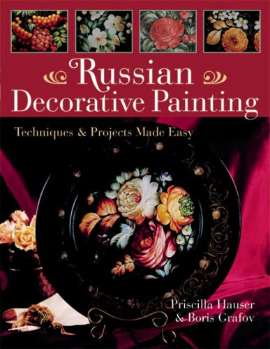 9781402714740: Russian Decorative Painting: Techniques & Projects Made Easy