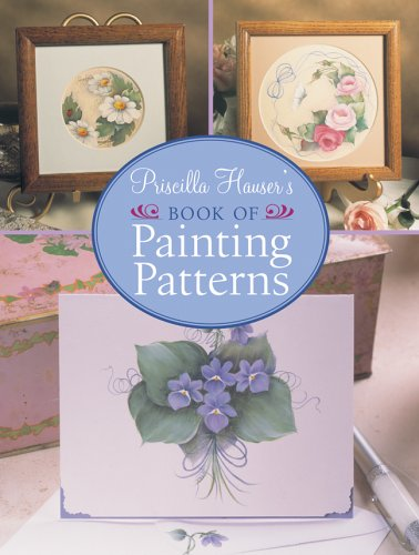 9781402714764: Priscilla Hauser's Book of Painting Patterns