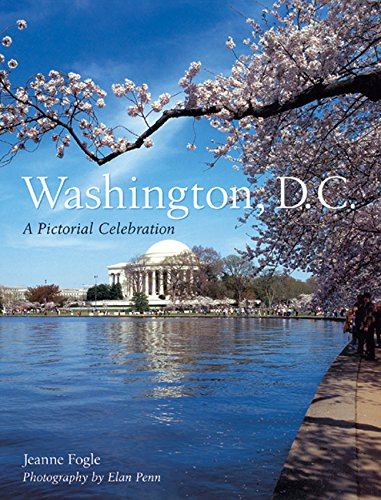 9781402715273: Washington, D.C.: A Pictorial Celebration