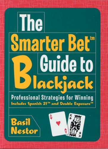 9781402715617: The Smarter Bet Guide to Blackjack: Professional Strategies for Winning (Smarter Bet Guides)