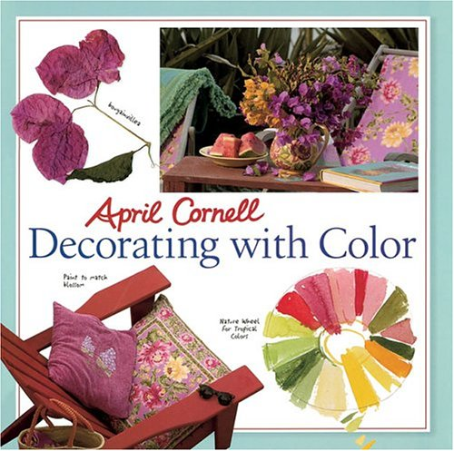 9781402716133: April Cornell Decorating with Color