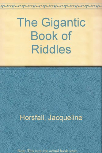 9781402716355: The Gigantic Book of Riddles