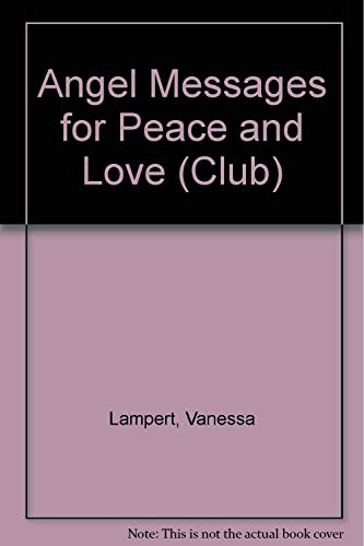 9781402716638: Angel Messages for Peace and Love (Club)