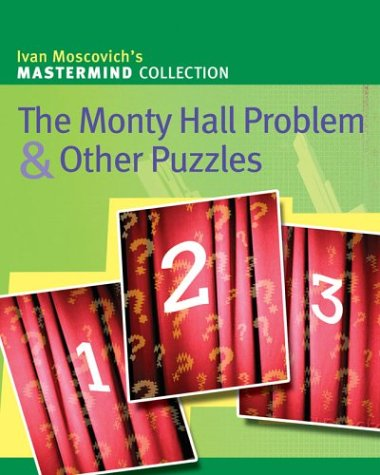 9781402716683: The Monty Hall Problem & Other Puzzles (Mastermind Collection)