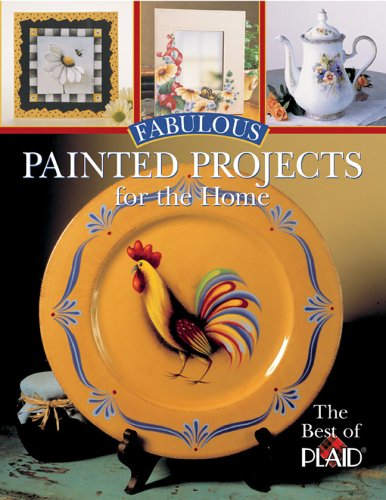 9781402717512: Fabulous Painted Projects for the Home: The Best of Plaid