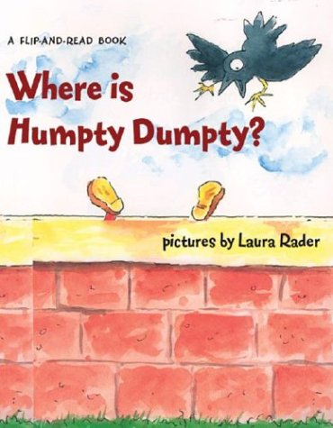 9781402717857: Where Is Humpty Dumpty?: A Flip-and-Read Book