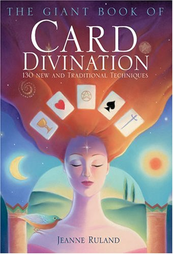 9781402718045: The Giant Book of Card Divination: 130 New and Traditional Techniques