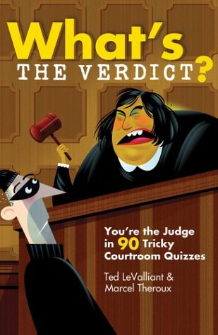 9781402718571: What's the Verdict?: You're the Judge in 90 Tricky Courtroom Quizzes