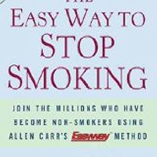 9781402718618: The Easy Way to Stop Smoking Join the Millions Who Have Become Nonsmokers Using the Easyway Method