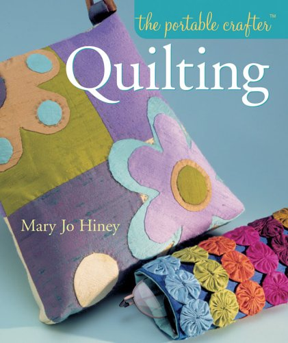 9781402718748: The Portable Crafter: Quilting