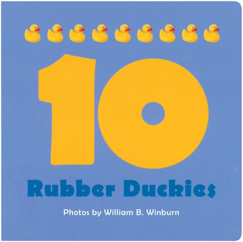 10 Rubber Duckies: Photographer-William B. Winburn