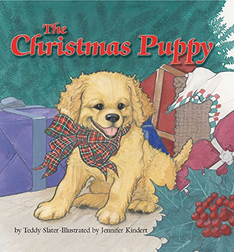 The Christmas Puppy: Slater, Teddy and