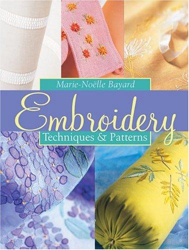 Embroidery: Techniques & Patterns: Place des Editeurs, Bayard, Marie-Noelle