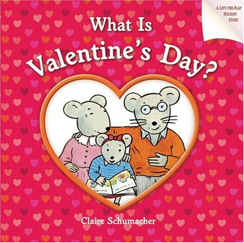 9781402720161: What Is Valentine's Day?