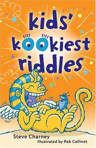 9781402720383: Kids' Kookiest Riddles