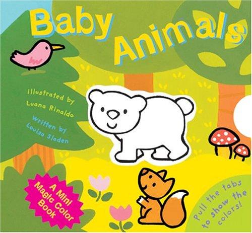 9781402720543: A Mini Magic Color Book: Baby Animals (Magic Color Books)