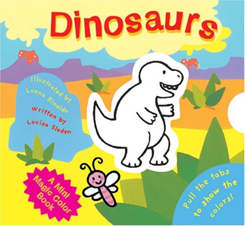 A Mini Magic Color Book: Dinosaurs (Magic Color Books): Sladen, Louisa
