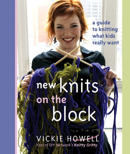KNITTING} New Knits on the Block : Howell, Vickie {Designs