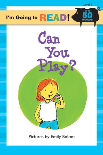 9781402720727: I'm Going to Read® (Level 1): Can You Play? (I'm Going to Read® Series)