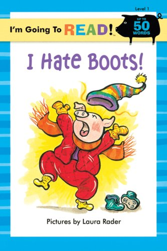 9781402720932: I'm Going to Read (Level 1): I Hate Boots! (I'm Going to Read Series)