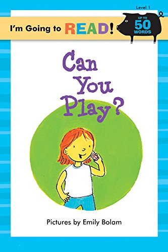 9781402720949: I'm Going to Read® (Level 1): Can You Play? (I'm Going to Read® Series)