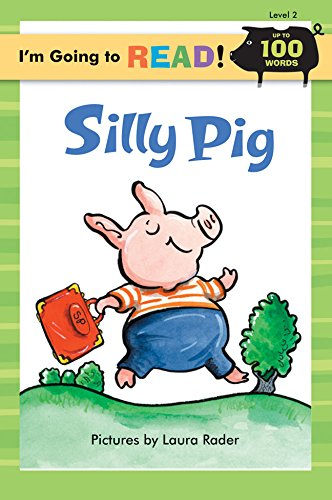 I'm Going to Read® (Level 2): Silly Pig (I'm Going to Read® Series): Harriet ...