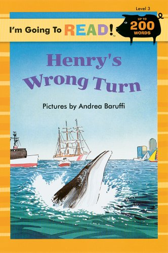 9781402721076: I'm Going to Read® (Level 3): Henry's Wrong Turn (I'm Going to Read® Series)