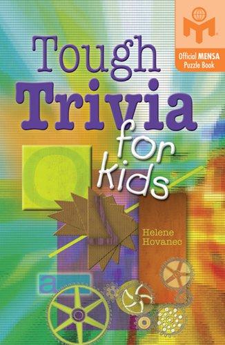 9781402721366: Tough Trivia for Kids (Mensa)