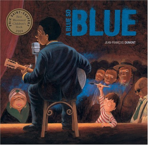 A Blue So Blue: Editions Flammarion,Dumont, Jean-FranCois