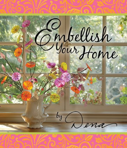 9781402721458: Embellish Your Home