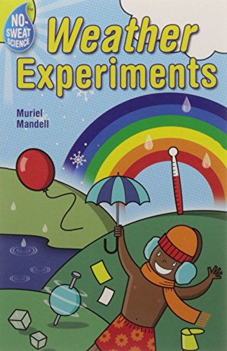 9781402721571: No-Sweat Science®: Weather Experiments