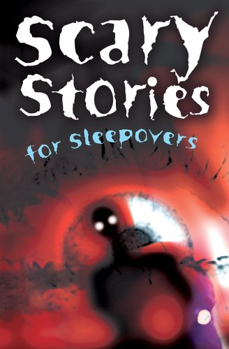 Scary Stories for Sleepovers: Colby, C.B., Edwards,
