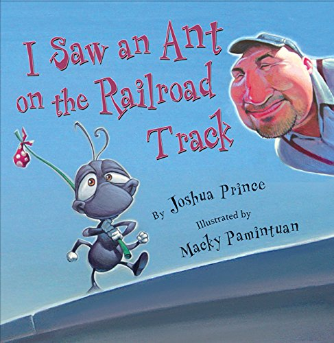 9781402721830: I Saw an Ant on the Railroad Track