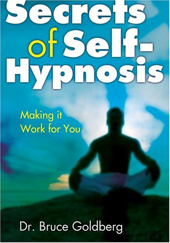 9781402721847: Secrets of Self-Hypnosis: Making It Work for You