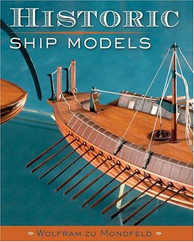 Historic Ship Models: Mondfeld, Wolfram zu