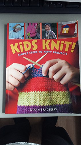 9781402721922: Kids Knit! (Simple Steps to Nifty Projects)