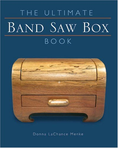 9781402721939: The Ultimate Band Saw Box Book