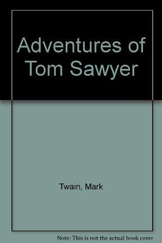 Adventures of Tom Sawyer: Mark Twain
