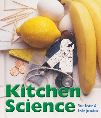 Kitchen Science: Levine, Shar; Johnstone, Leslie