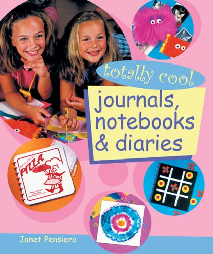 9781402722417: Totally Cool Journals, Notebooks & Diaries
