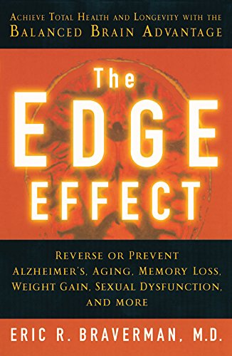 9781402722479: The Edge Effect: Achieve Total Health And Longevity With The Balanced Brain Advantage