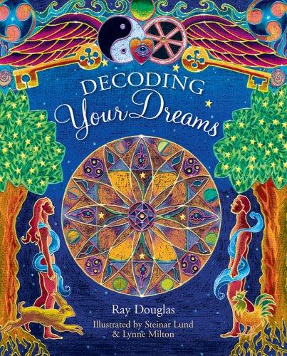 Decoding Your Dreams: Douglas, Ray; Booth, Stuart