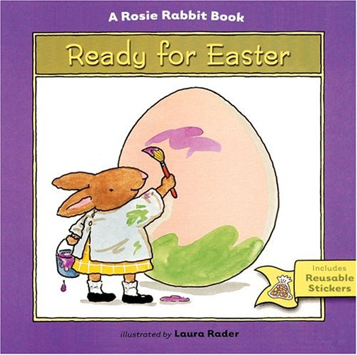Ready for Easter: A Rosie Rabbit Book: Ziefert, Harriet