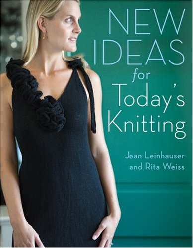New Ideas for Today's Knitting: Leinhauser, Jean, Weiss,