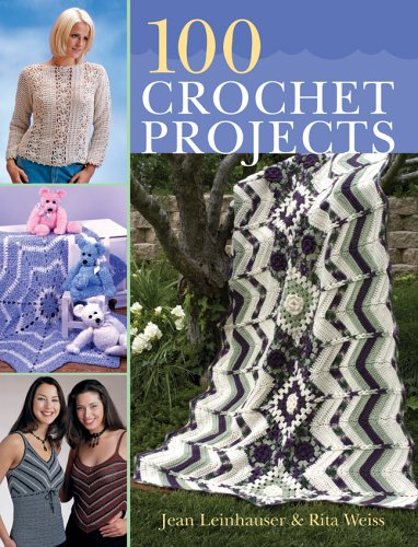 9781402723094: 100 Crochet Projects