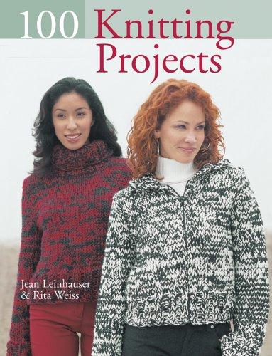 100 Knitting Projects: Jean Leinhauser, Rita